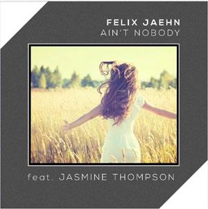 Felix Jaehn feat Jasmine Thompson - Ain t Nobody