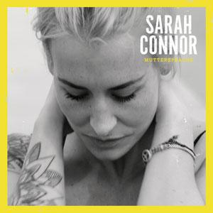 We schön du bist - Sarah Connor